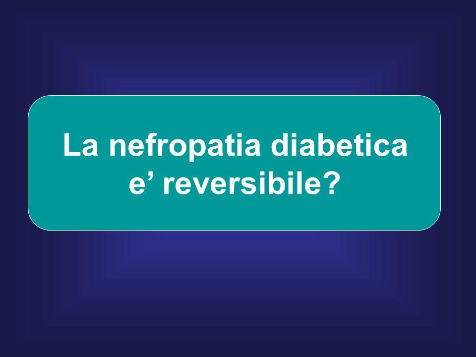 La nefropatia diabetica e reversibile?