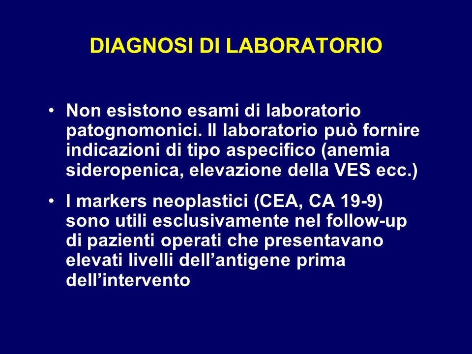 DIAGNOSI DI LABORATORIO Non esistono esami di laboratorio patognomonici. Il laboratorio può fornire indicazioni di tipo aspecifico (anemia sideropenic