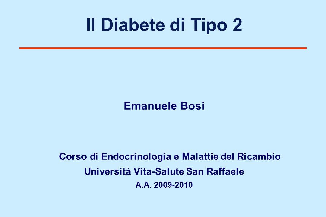 Il Diabete Mellito di tipo 2 Forma di diabete ad esordio prevalentemente adulto, caratterizzata da insulino-resistenza ed insulino deficienza relativa.