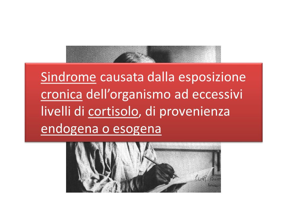 Endogena ACTH-dipendente Produzione ectopica Ipofisaria ACTH-indipendente Iperplasia nodulare Adenoma surrenalico Carcinoma surrenalico Esogena MacronodulareMicronodulare