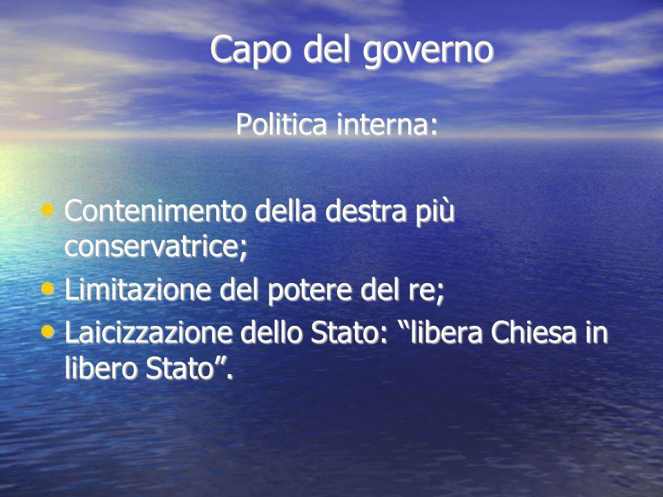 Capo del governo Politica interna: Contenimento della destra più conservatrice; Contenimento della destra più conservatrice; Limitazione del potere de