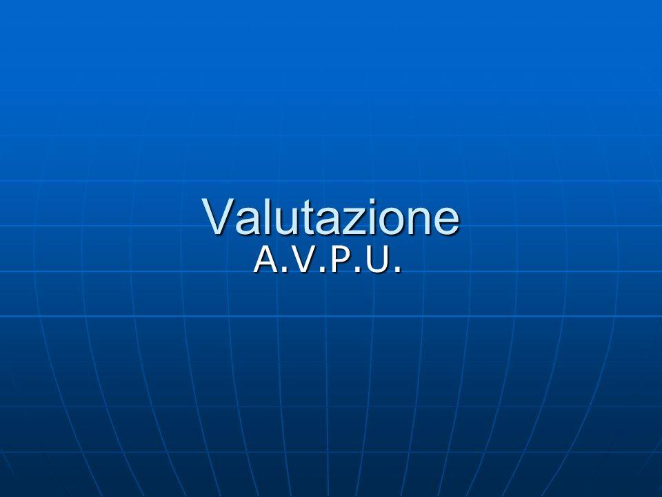Valutazione A.V.P.U.