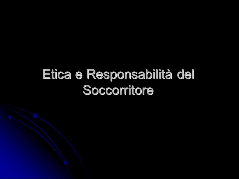 Etica e Responsabilità del Soccorritore