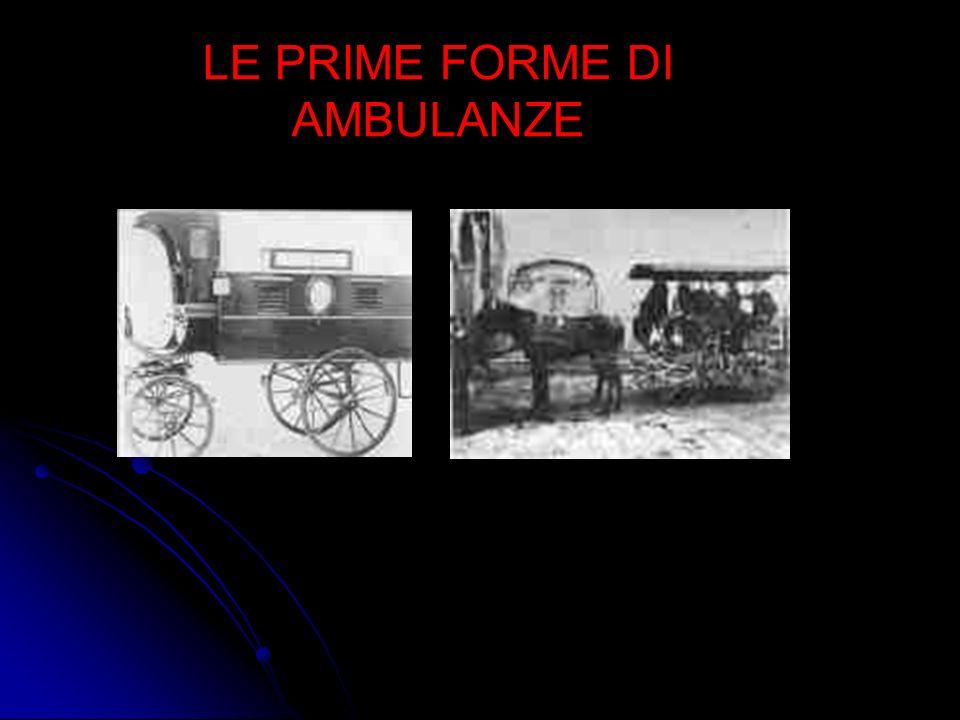 LE PRIME FORME DI AMBULANZE