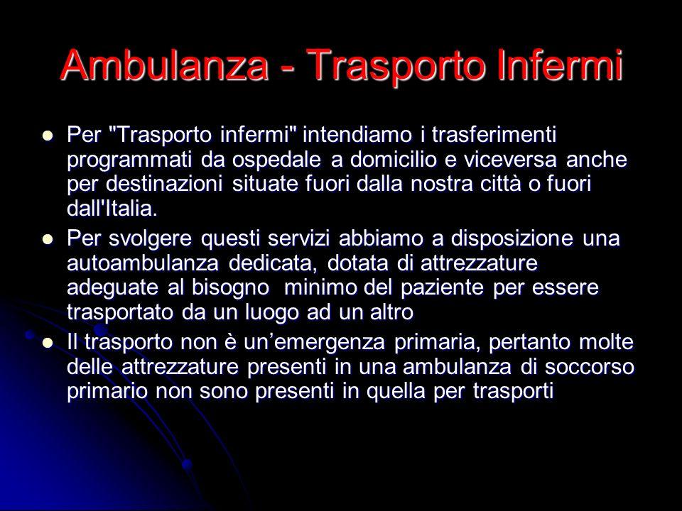 Ambulanza - Trasporto Infermi Per