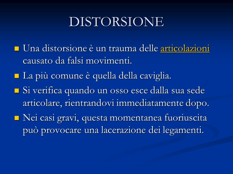 A seconda della gravità, si possono distinguere, procedendo dalla meno grave alla più grave, distorsioni di primo grado; distorsioni di primo grado; distorsioni di secondo grado; distorsioni di secondo grado; distorsioni di terzo grado.