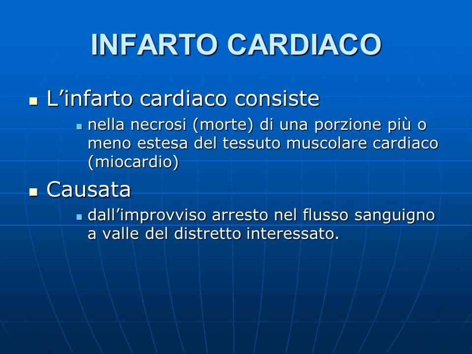 INFARTO CARDIACO Linfarto cardiaco consiste Linfarto cardiaco consiste nella necrosi (morte) di una porzione più o meno estesa del tessuto muscolare c