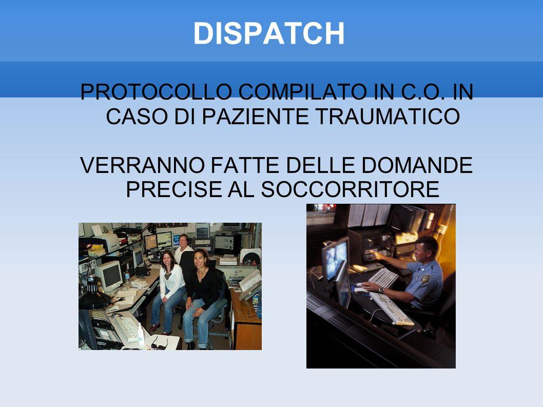 DISPATCH PROTOCOLLO COMPILATO IN C.O.