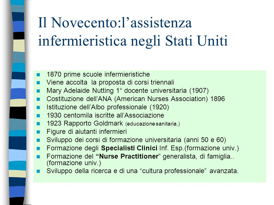 Il Novecento:lassistenza infermieristica negli Stati Uniti Lassistenza infermieristica in ospedale viene svolta da ex carcerate. Di notte non vi sono