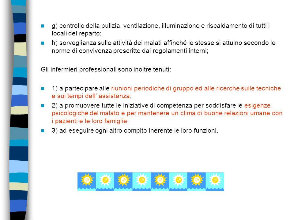 D.P.R. n. 225/1974 (Mansionario) ART. 1 Le attribuzioni di carattere organizzativo e amministrativo degli infermieri professionali sono le seguenti: a