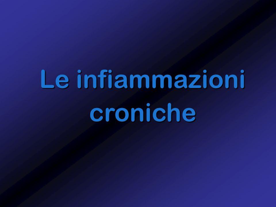 Le infiammazioni croniche
