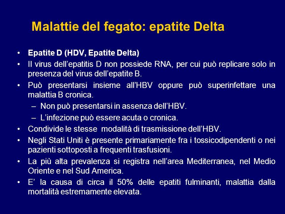 Epatite C (HCV) Denominata anche epatite non-A, non-B, è causata da un virus ad RNA.