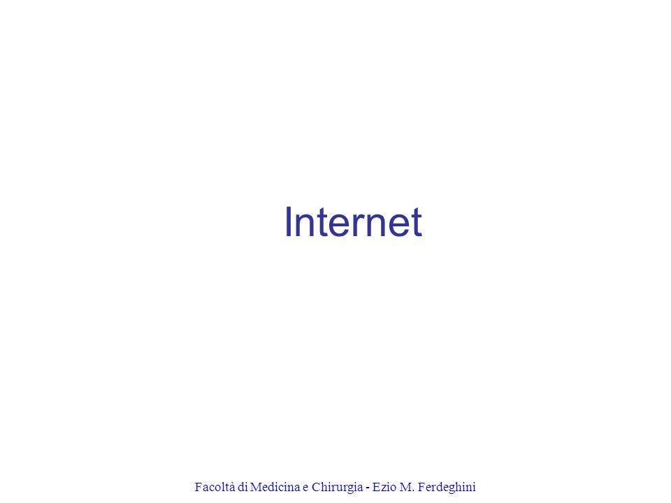 Facoltà di Medicina e Chirurgia - Ezio M. Ferdeghini Internet