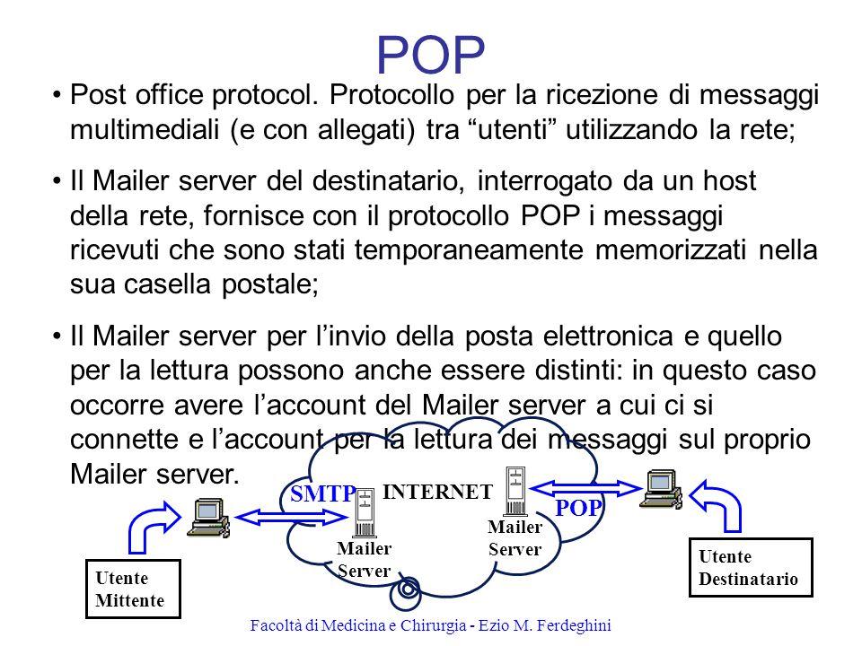 Facoltà di Medicina e Chirurgia - Ezio M.Ferdeghini POP Post office protocol.