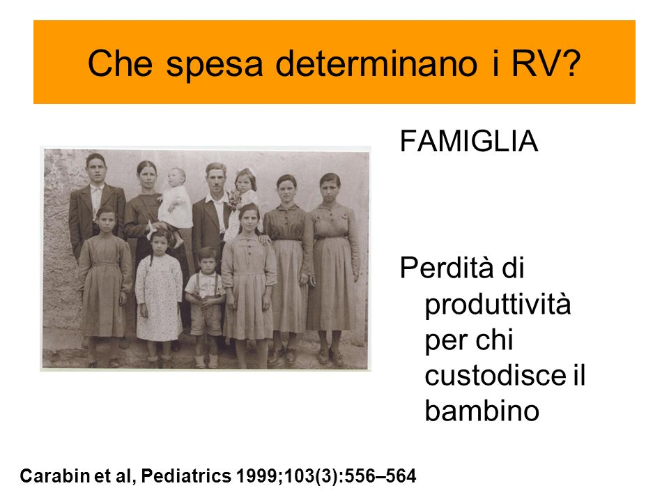 Numero medio di giornate lavorative perse Van Dammen P.7 Country european surveillance.The REVEAL Study, Rotavirus Symposium 2006 Lisbona
