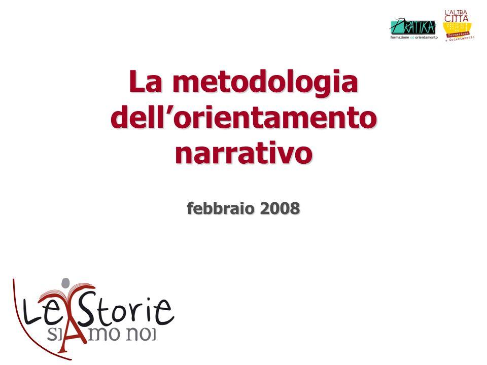 La metodologia dellorientamento narrativo febbraio 2008