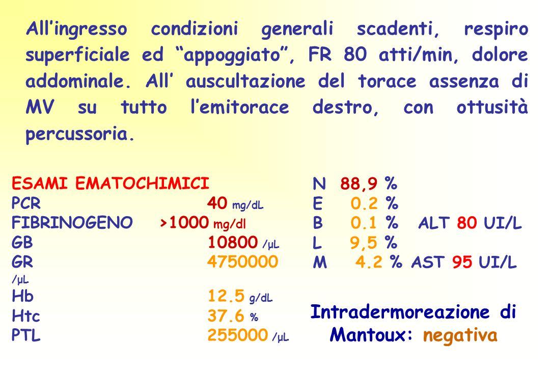 ESAMI EMATOCHIMICI PCR 40 mg/dL FIBRINOGENO >1000 mg/dl GB 10800 /μL GR 4750000 /μL Hb 12.5 g/dL Htc 37.6 % PTL 255000 /μL Allingresso condizioni generali scadenti, respiro superficiale ed appoggiato, FR 80 atti/min, dolore addominale.