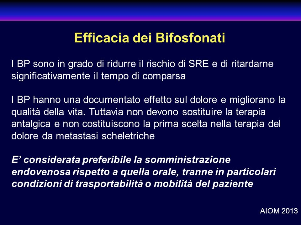 clinicaloptions.com/oncology A Call to Action: Emerging Strategies to Optimize Bone Health in Breast Cancer Efficacia dei Bifosfonati I BP sono in gra