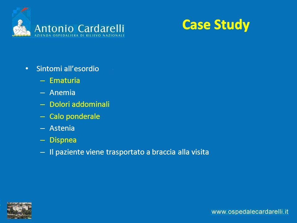 Sintomi allesordio – Ematuria – Anemia – Dolori addominali – Calo ponderale – Astenia – Dispnea – Il paziente viene trasportato a braccia alla visita