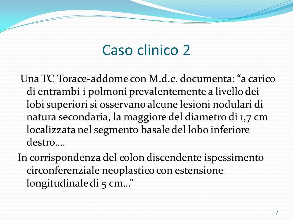 Caso clinico 2 La paziente viene sottoposta a Resezione del colon discendente per via laparoscopica.