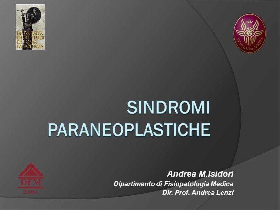 Andrea M.Isidori Dipartimento di Fisiopatologia Medica Dir. Prof. Andrea Lenzi