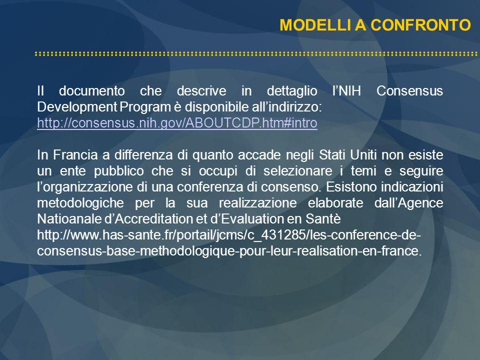MODELLI A CONFRONTO In Italia il concetto di CC è soggetto a varie interpretazioni, che spesso portano alla produzione di documenti che rappresentano una presa di posizione da parte di un gruppo di esperti.