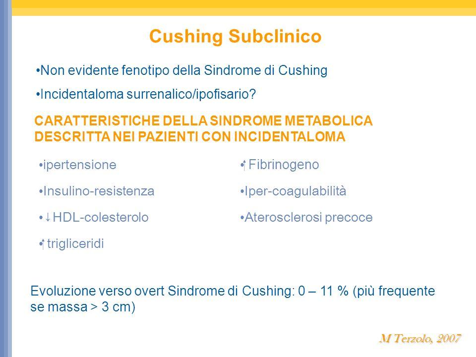 Non evidente fenotipo della Sindrome di Cushing Incidentaloma surrenalico/ipofisario? CARATTERISTICHE DELLA SINDROME METABOLICA DESCRITTA NEI PAZIENTI