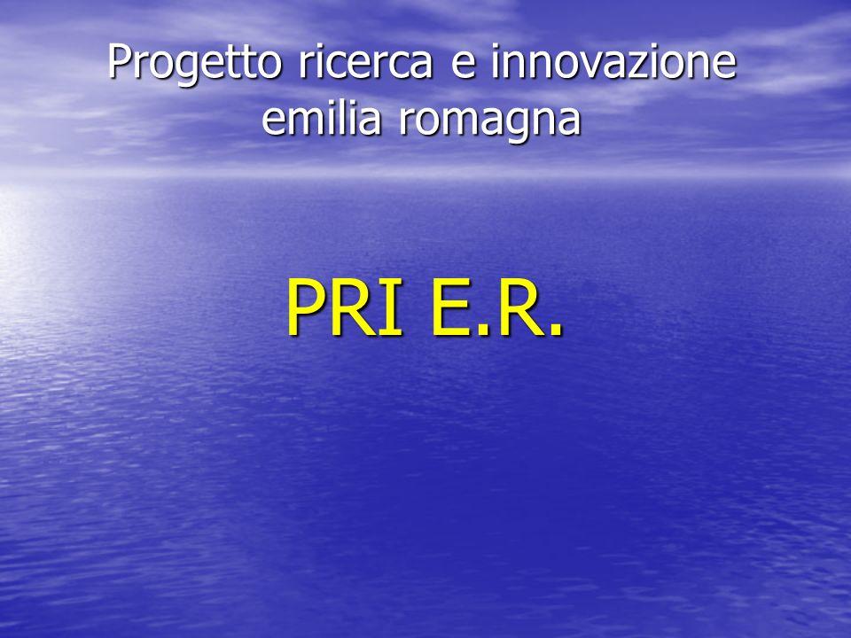 Progetto ricerca e innovazione emilia romagna PRI E.R.