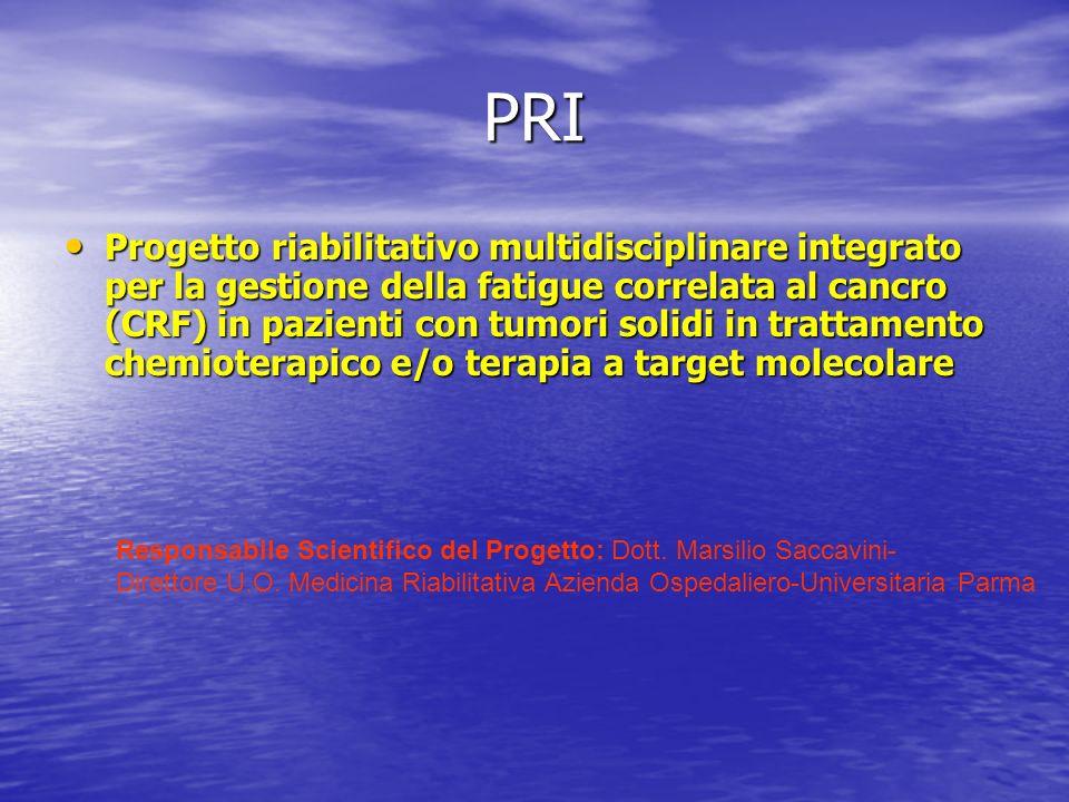 PRI Progetto riabilitativo multidisciplinare integrato per la gestione della fatigue correlata al cancro (CRF) in pazienti con tumori solidi in tratta
