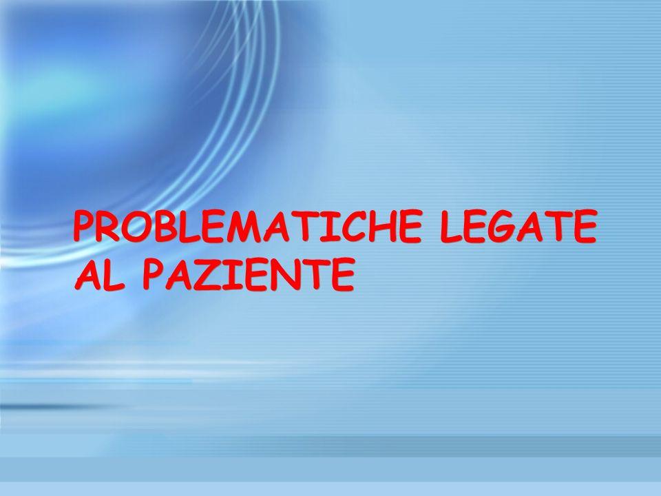 PROBLEMATICHE LEGATE AL TUMORE