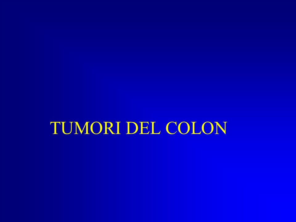TUMORI DEL COLON