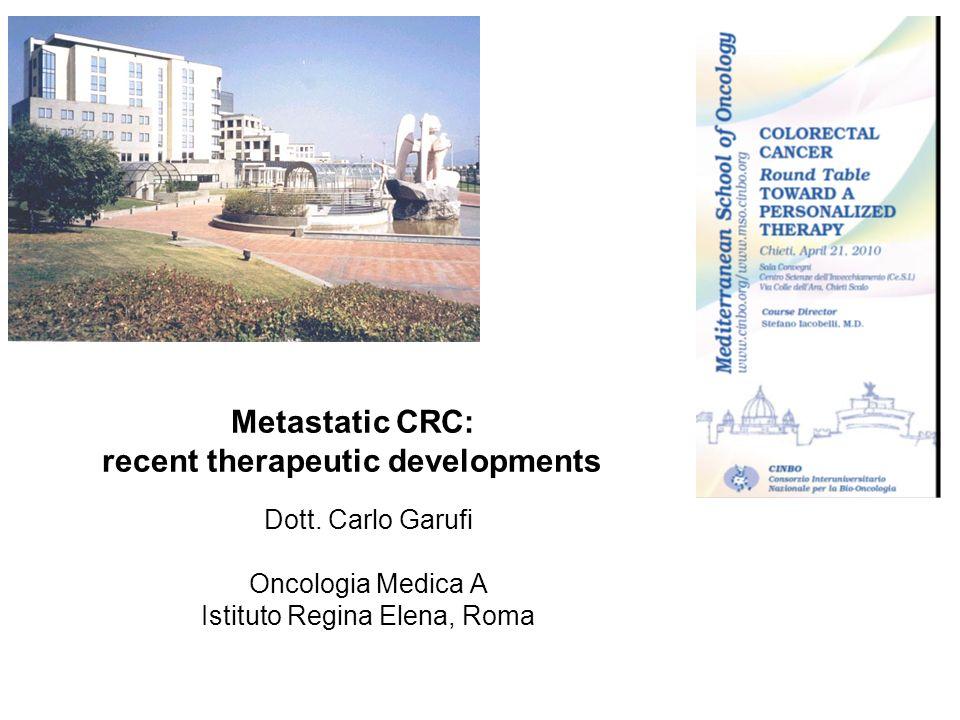 Metastatic CRC: recent therapeutic developments Dott.