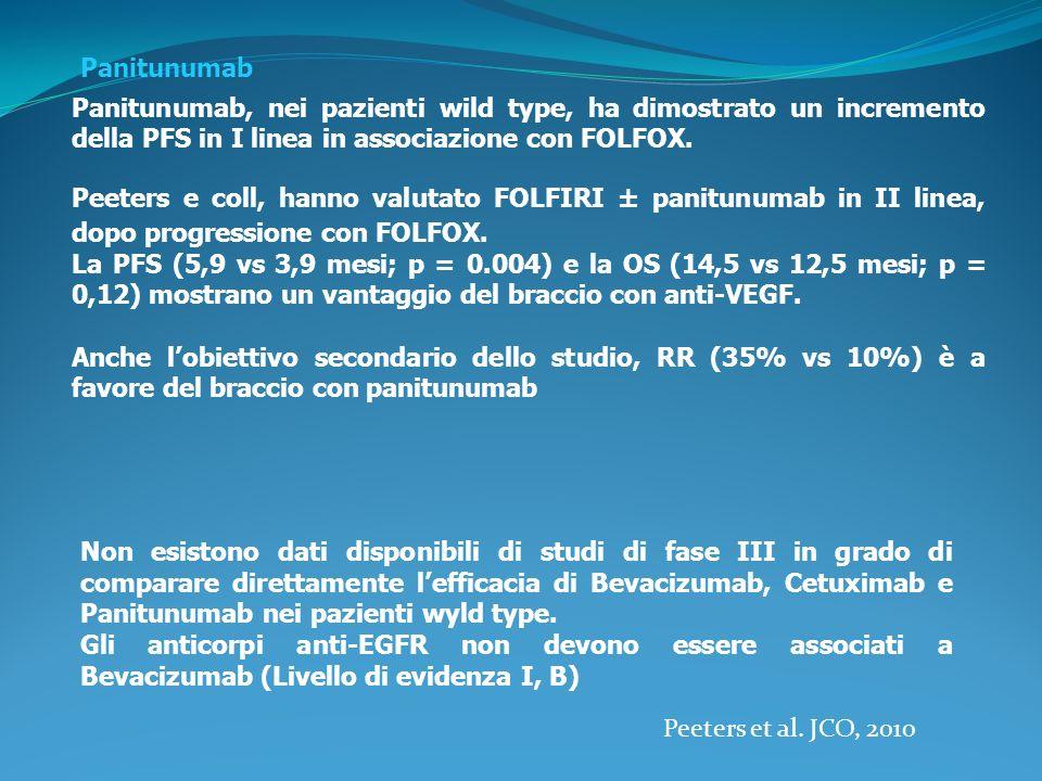 FOLFIRI ± bevacizumab FOLFIRI ± cetuximab* or panitumumab* FOLFOX or XELOX or cetuximab* + irinotecan, For patients not able to tolerate combination, consider single-agent panitumumab* Dopo una I linea con FOLFIRI, la seconda linea raccomandata, ove possibile, è uno schema contenente oxaliplatino Bevacizumab, associato a schemi contenenti fluoropirimidine e oxaplatino o irinotecan ha ampiamente dimostrato la sua efficacia (PFS) in I linea, dove rappresenta il trattamento standard.