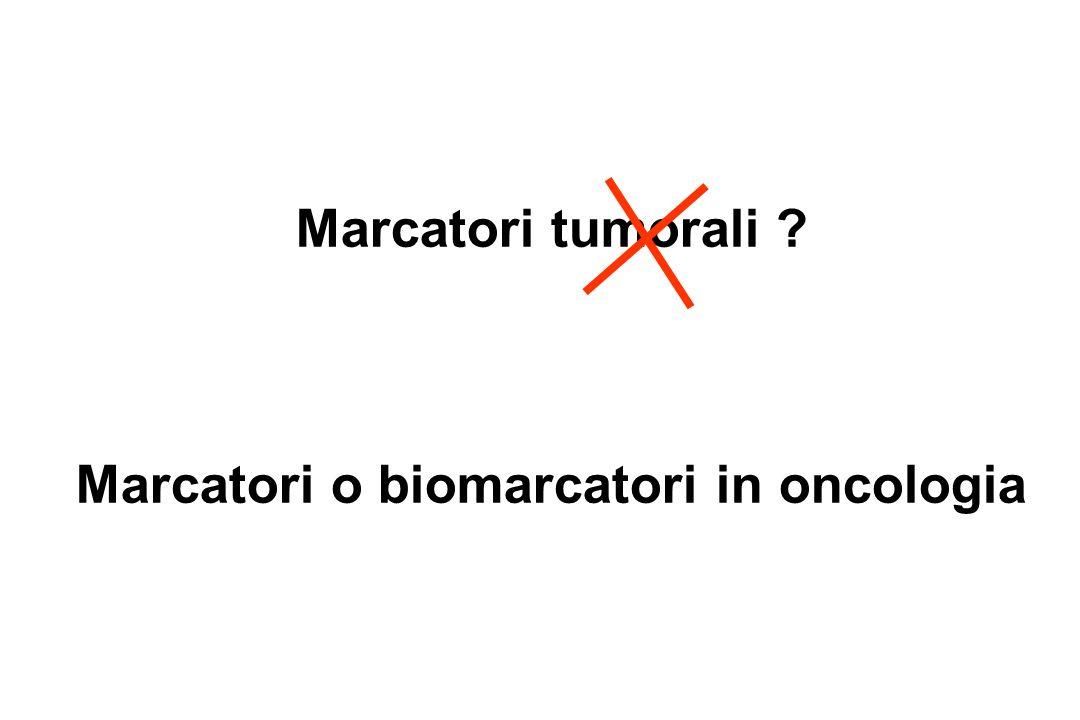 Ricerca sede di origine di metastasi Le metastasi multiple (in particolare quelle epatiche) sono spesso causa di elevazione dei livelli ematici di numerosi marcatori (mucine, CEA, citocheratine, ……) Luso dei marcatori può essere utile solo nei tumori secernenti marcatori organo specifici