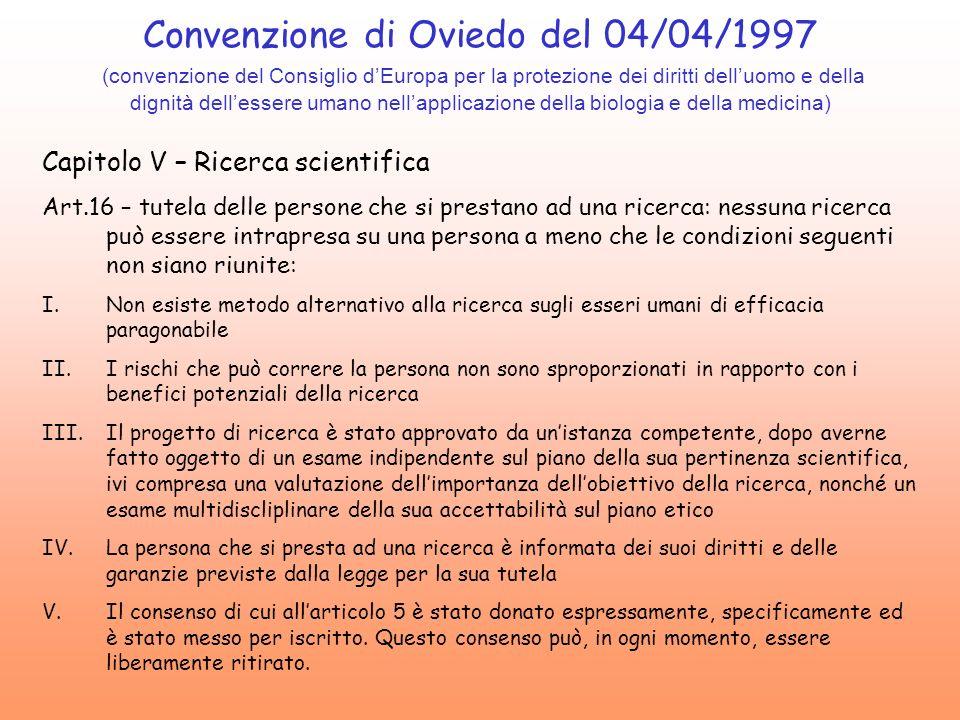 Convenzione di Oviedo del 04/04/1997 (convenzione del Consiglio dEuropa per la protezione dei diritti delluomo e della dignità dellessere umano nellap