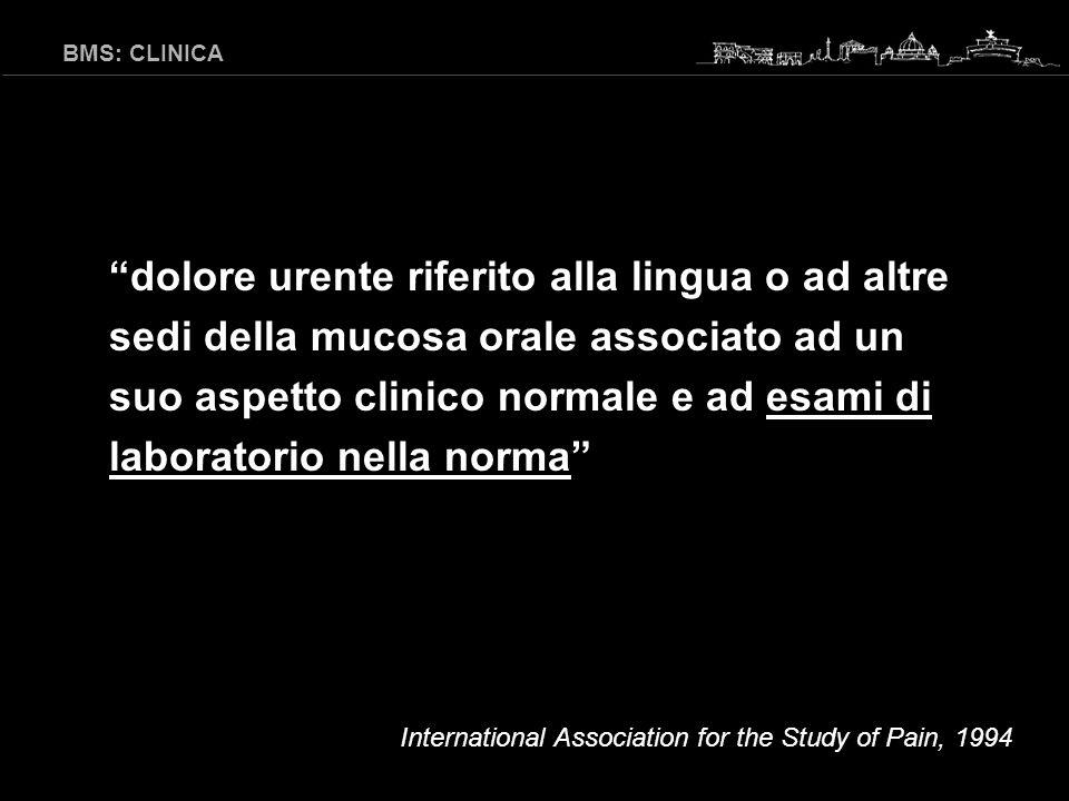 BMS: CLINICA bassa carica di Candida (< 100 CFU/ml) assenza di protesi incongrue