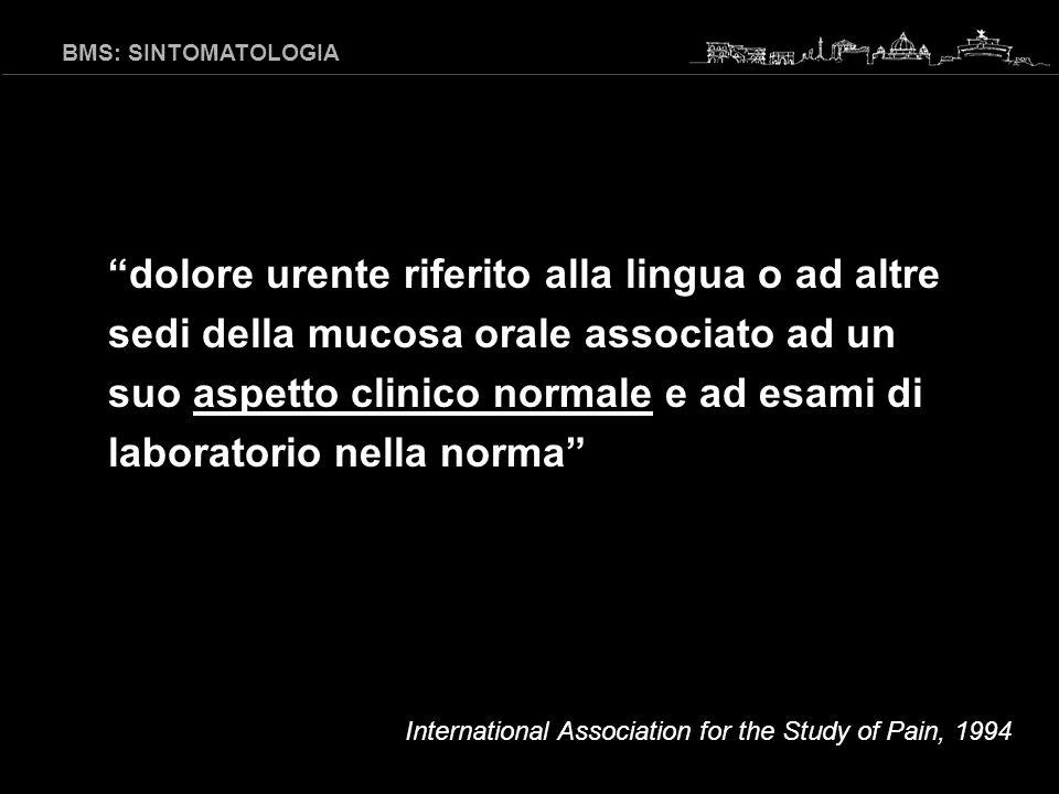 GLOSSITE MIGRANTE BENIGNA LICHEN PLANUS ORALE CANDIDOSI STOMATITE DA PROTESI BMS: CLINICA