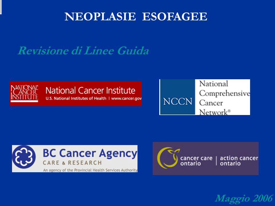 Revisione di Linee Guida NEOPLASIE ESOFAGEE Maggio 2006