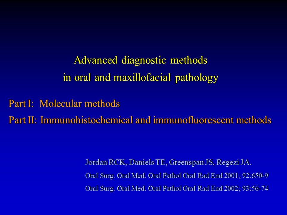Jordan RCK, Daniels TE, Greenspan JS, Regezi JA. Oral Surg. Oral Med. Oral Pathol Oral Rad End 2001; 92:650-9 Oral Surg. Oral Med. Oral Pathol Oral Ra