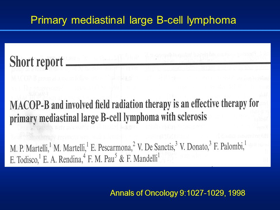Primary mediastinal large B-cell lymphoma Annals of Oncology 9:1027-1029, 1998