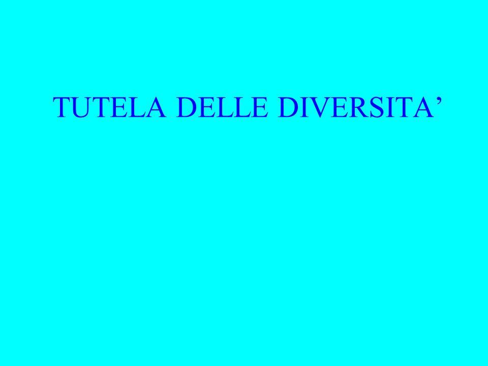 TUTELA DELLE DIVERSITA