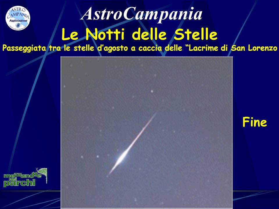 Fine AstroCampania Le Notti delle Stelle Passeggiata tra le stelle dagosto a caccia delle Lacrime di San Lorenzo
