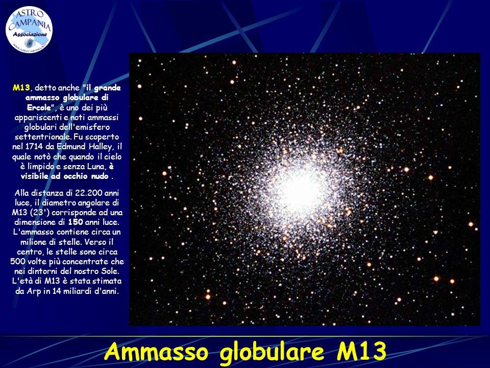 Ammasso globulare M13 M13, detto anche