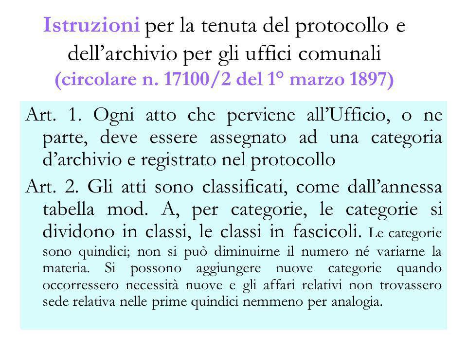 GBD titolario48 Istruzioni per la tenuta del protocollo e dellarchivio per gli uffici comunali (circolare n. 17100/2 del 1° marzo 1897) Art. 1. Ogni a