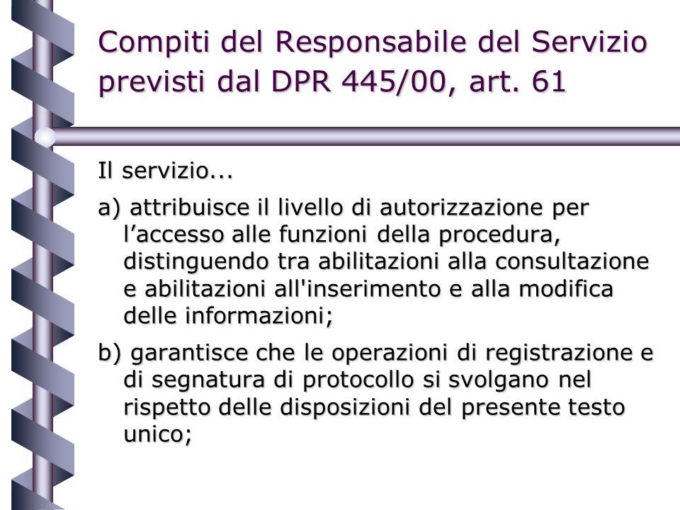 Compiti del Responsabile del Servizio previsti dal DPR 445/00, art.