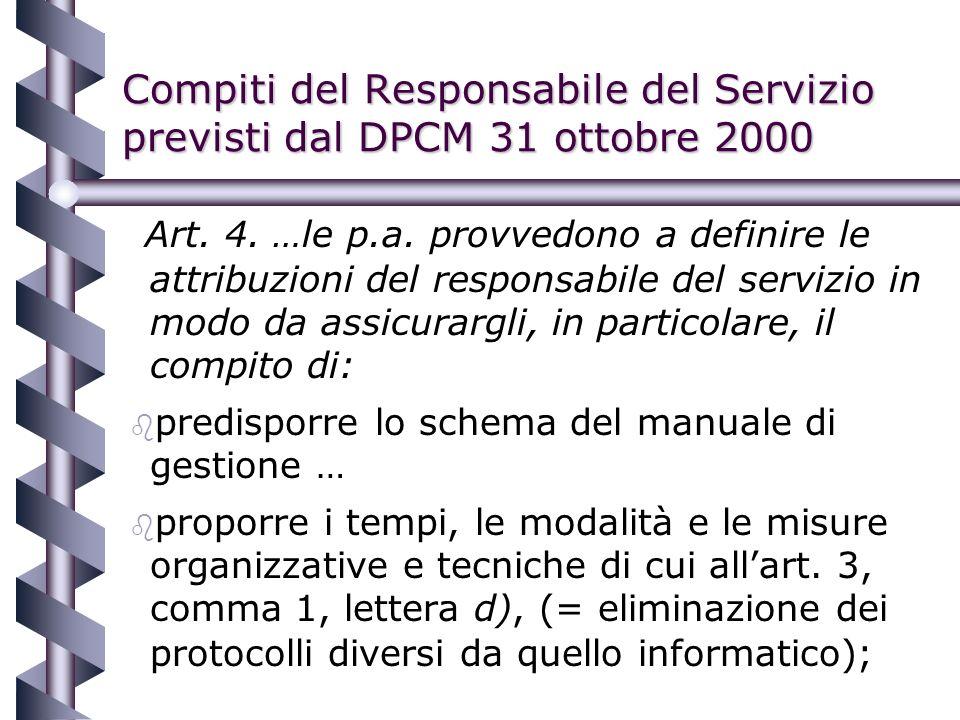 Compiti del Responsabile del Servizio previsti dal DPCM 31 ottobre 2000 Art.
