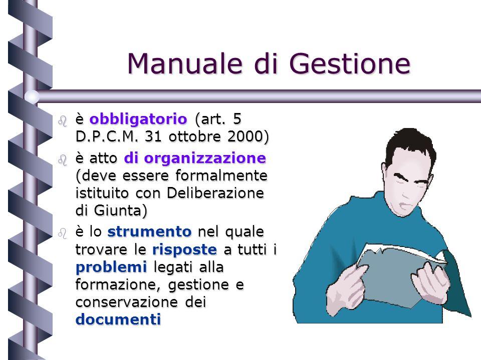 Manuale di Gestione b è obbligatorio (art. 5 D.P.C.M.