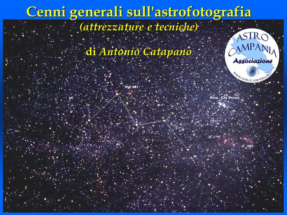 Cenni generali sull'astrofotografia (attrezzature e tecniche) di Antonio Catapano
