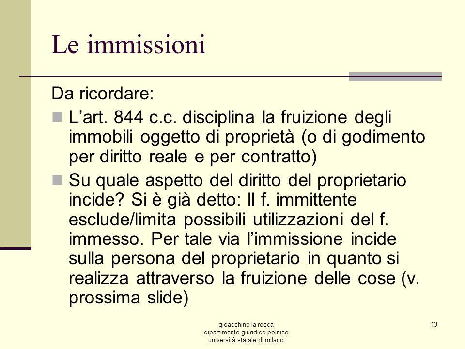 gioacchino la rocca dipartimento giuridico politico università statale di milano 13 Le immissioni Da ricordare: Lart.