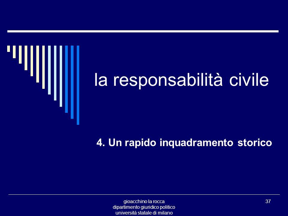 gioacchino la rocca dipartimento giuridico politico università statale di milano 37 la responsabilità civile 4.